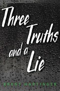 Three Truths and a Lie - Brent Hartinger