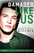 Damaged Like Us (Like Us Series) - Krista Ritchie