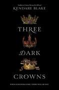 Three Dark Crowns - Kendare Blake