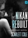 Nikan Rebuilt - Scarlett Cole