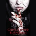 The Lesser Dead - Christopher Buehlman