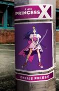 I Am Princess X - Cherie Priest