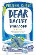 Dear Rachel Maddow - Adrienne Kisner