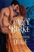 The Forbidden Duke (The Untouchables Book 1) - Darcy Burke