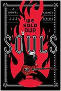 We Sold Our Souls - Grady Hendrix