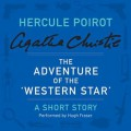 The Adventure of the 'Western Star': A Short Story - Agatha Christie