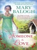 Someone To Love (A Westcott Novel) - Mary Balogh