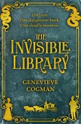 The Invisible Library - Genevieve Cogman