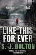 Like This, For Ever - S.J. Bolton