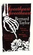 Sweetheart, Sweetheart - Bernard Taylor,Michael Rowe