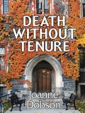 Death Without Tenure (A Karen Pelletier Mystery #6) - Christine Williams,Joanne Dobson