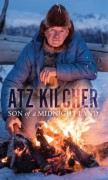 Son of a Midnight Land - Atz Kilcher