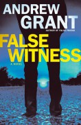 False Witness: A Novel (Detective Cooper Devereaux) - Andrew Grant