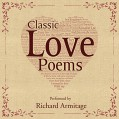 FREE: Classic Love Poems - William Shakespeare,Edgar Allan Poe,Elizabeth Barrett Browning,Richard Armitage