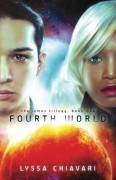 Fourth World (The Iamos Trilogy) (Volume 1) - Lyssa Chiavari