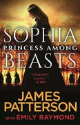 Sophia, Princess Among Beasts - James Patterson,Emily Raymond