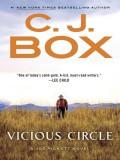 Vicious Circle (A Joe Pickett Novel) - C. J. Box