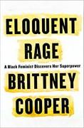 Eloquent Rage - Brittney Cooper