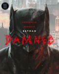 Batman: Damned - Brian Azzarello,Lee Bermejo