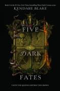 Five Dark Fates - Kendare Blake