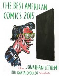 The Best American Comics 2015 - Bill Kartalopoulos,Jonathan Lethem