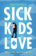 Sick Kids in Love - Hannah Moskowitz