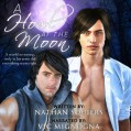 A Howl at the Moon - Nathan Squiers,Vic Mignogna,Tiger Dynasty Publishing
