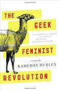 The Geek Feminist Revolution - Kameron Hurley