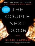 The Couple Next Door: A Novel - Shari Lapena