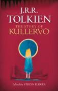 The Story of Kullervo - Verlyn Flieger,J.R.R. Tolkien