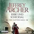 Erbe und Schicksal (Die Clifton-Saga 3) - Deutschland Random House Audio,Erich Räuker,Jeffrey Archer