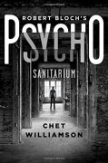 Robert Bloch's Psycho: Sanitarium - Chet Williamson