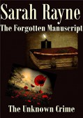 The Forgotten Manuscript and The Unknown Crime. Two short stories. - Sarah Rayne