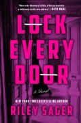 Lock Every Door - Riley Sager