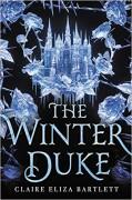 The Winter Duke - Claire Eliza Bartlett