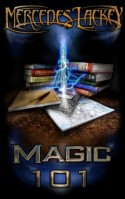 Magic 101 - Mercedes Lackey