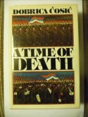 A Time of Death - Dobrica Ćosić, Muriel Heppell
