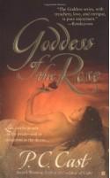 Goddess of the Rose - P.C. Cast