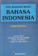 Tata Bahasa Baku Bahasa Indonesia - Hasan Alwi, Soenjono Dardjowidjojo, Hans Lapoliwa, Anton M. Moeljono