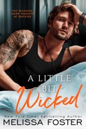 A Little Bit Wicked (The Wickeds: Dark Knights at Bayside #1) - Melissa Foster