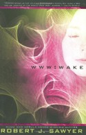 WWW: Wake - Robert J. Sawyer