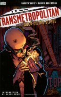 Transmetropolitan, Vol. 1: Back on the Street - Warren Ellis, Darick Robertston, Garth Ennis
