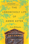 The Lemoncholy Life of Annie Aster - Scott Wilbanks
