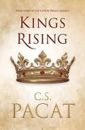 Kings Rising (Captive Prince #3) - C.S. Pacat