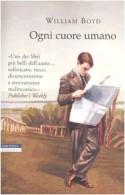 Ogni cuore umano - William Boyd, Vincenzo Mingiardi
