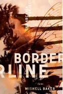Borderline - Mishell Baker