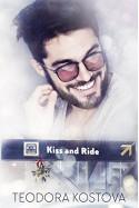 Kiss and Ride - Teodora Kostova