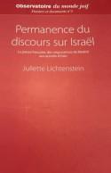 Permanence du discours sur Israël - Juliette Lichtenstein