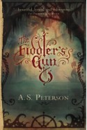 The Fiddler's Gun - A.S. Peterson