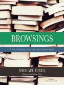 Browsings - Michael Dirda, John Lescault